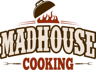 Madhouse CooKing